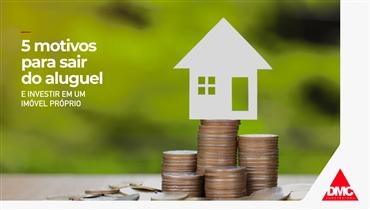 5 motivos para sair do aluguel e investir em um imóvel próprio