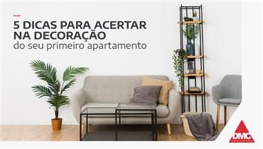 5 dicas para acertar na decoração do seu primeiro apartamento